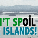 Don't Spoil Our Islands